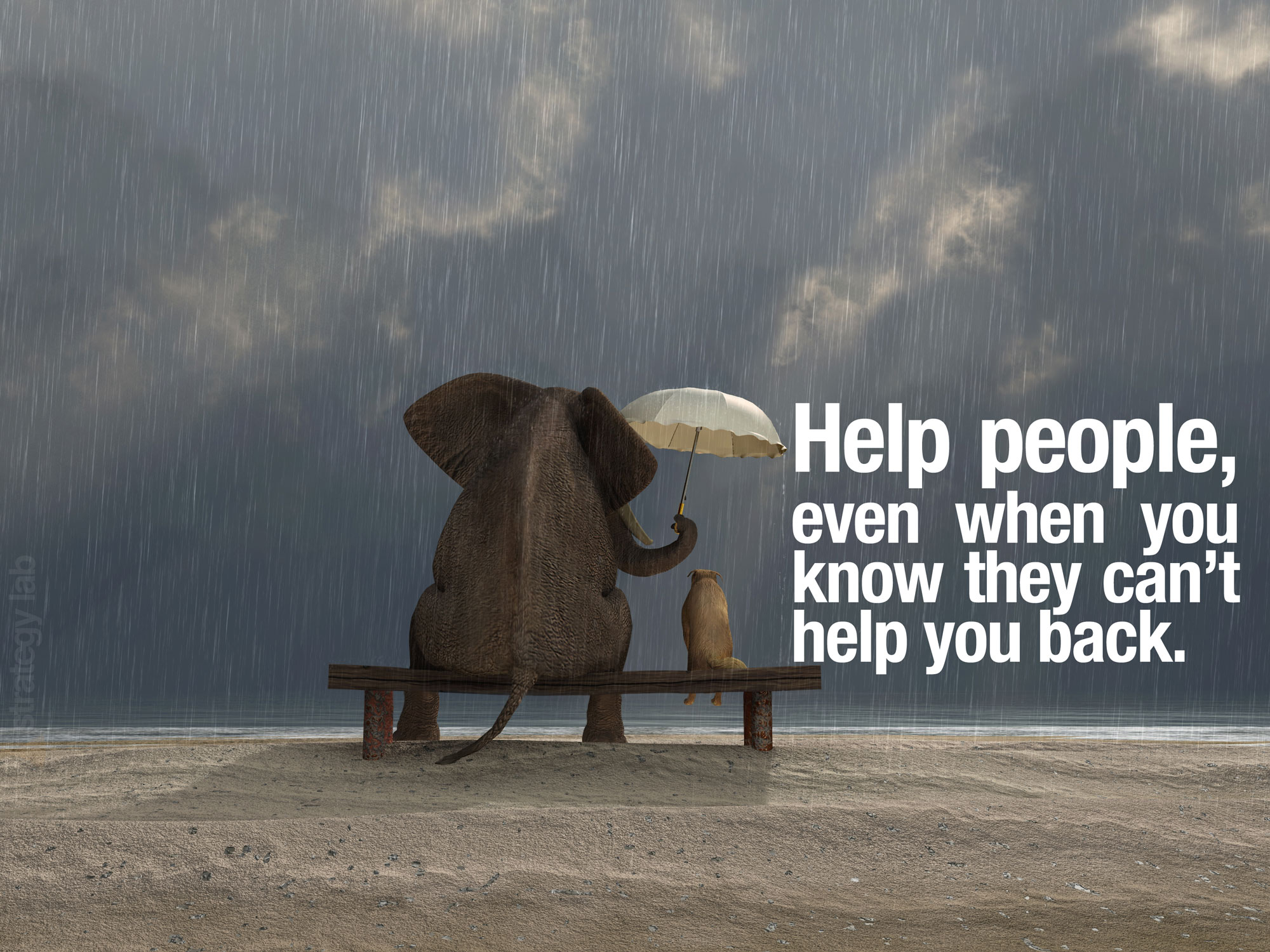 help-people-even-when-they-cant-help-you-back
